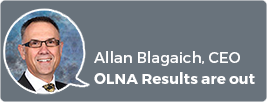 A photo of Allan Blagaich, CEO and the words OLNA results are out