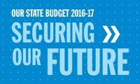 Our State Budget 2016-17 Securing our future